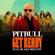 Get Ready (feat. Blake Shelton) - Pitbull