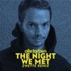 The Night We Met Zwette Remix Single