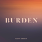 Burden - Keith Urban lyrics