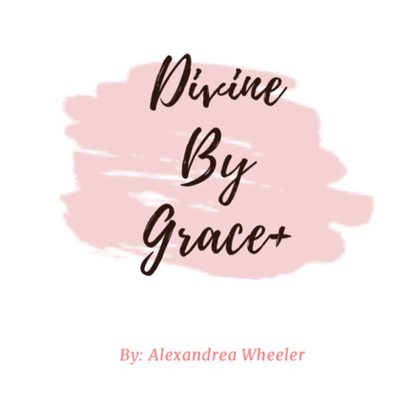 Divine By Grace