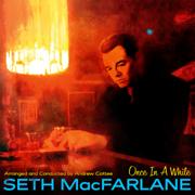 Half as Lovely (Twice as True) - Seth MacFarlane - Seth MacFarlane