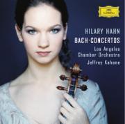 J.S. Bach: Violin Concertos - Hilary Hahn, Jeffrey Kahane & Los Angeles Chamber Orchestra - Hilary Hahn, Jeffrey Kahane & Los Angeles Chamber Orchestra