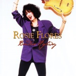 Rosie Flores - Love and Danger