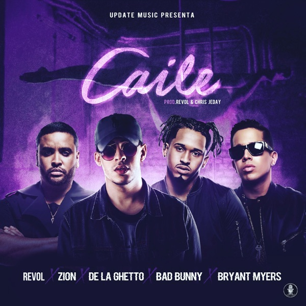 Caile (feat. Zion & De La Ghetto) - Single