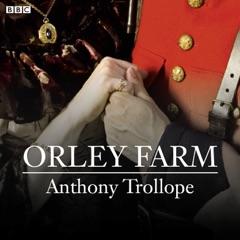 Orley Farm (BBC Radio 4  Classic Serial)
