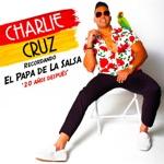 Charlie Cruz - Tú Con El