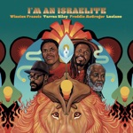 Winston Francis, Tarrus Riley, Freddie McGregor & Luciano - I'm an Israelite