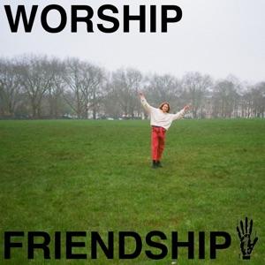 Worship Friendship (Compilation)