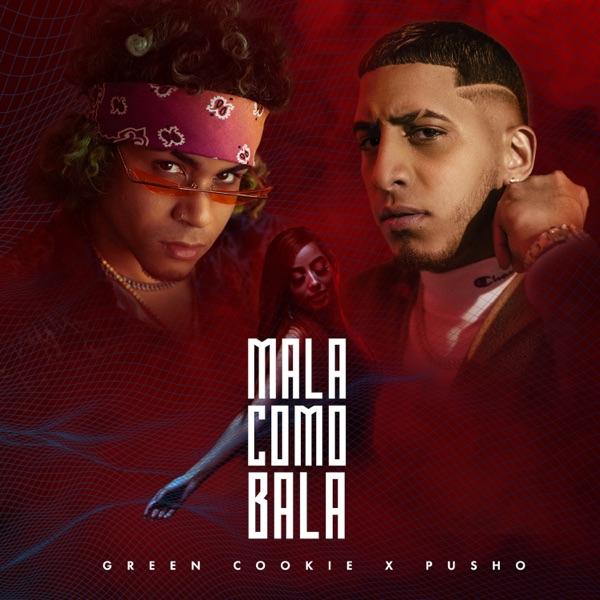 Mala Como Bala - Single