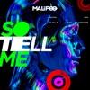 So Tell Me (Extended) - Single