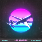 Los Angeles (feat. Guè Pequeno) - The Kolors