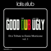 Lab Dub - The Good, The Bad and the Ugly In Dub