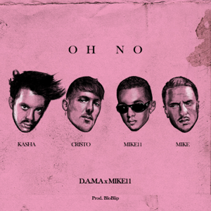 D.A.M.A - Oh No feat. Mike11