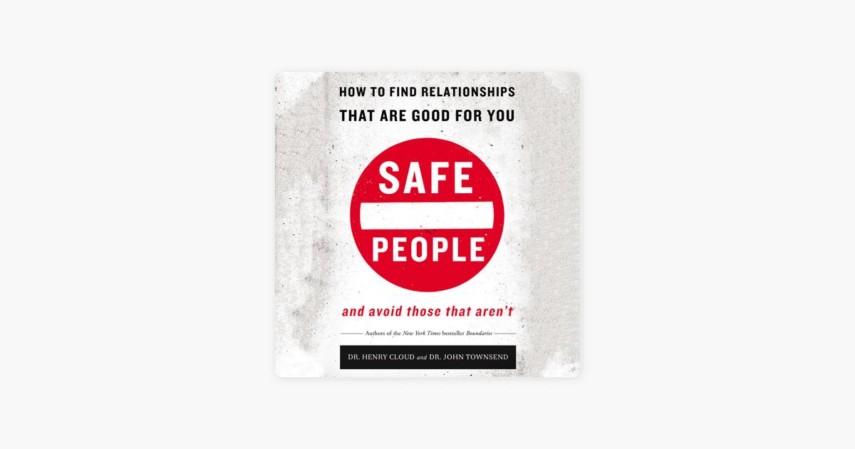 Safe People - Henry Cloud & John Townsend
