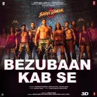 Siddharth Basrur, Jubin Nautiyal & Sachin-Jigar - Bezubaan Kab Se (From