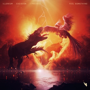 Illenium, Excision & I Prevail – Feel Something – Single [iTunes Plus AAC M4A]