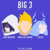 Big 3 (My Hero Academia) [feat. Zach Boucher, Lollia & Tyler Clark] artwork