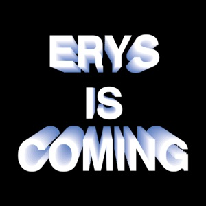 ERYS IS COMING - Single Mp3 Download
