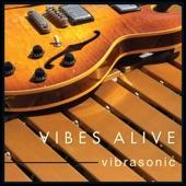Vibes Alive - Windchime (feat. Jeff Lorber)
