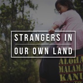 Strangers in Our Own Land - Single