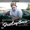 Just Lay Back (feat. E-40, Andre Nickatina & FAMSYRK) - Single, Extreme