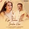 Kya Tumne Bhi Socha Hai