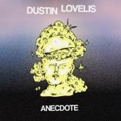 Dustin Lovelis - Anecdote
