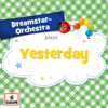 Yesterday - Dreamstar Orchestra mp3