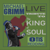 Michael Grimm - Live Tribute to Otis Redding  artwork