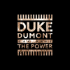 Duke Dumont & Zak Abel - The Power artwork