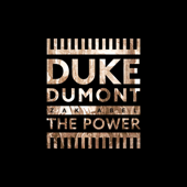 The Power-Duke Dumont & Zak Abel