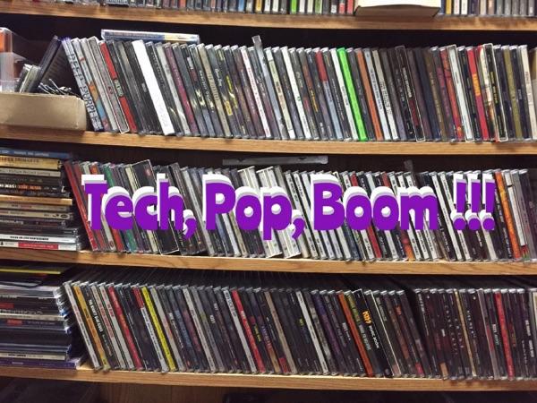 Tech Pop Boom!!!
