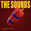 The Sounds - Things We Do for Love  artwork
