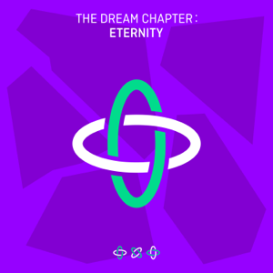 TOMORROW X TOGETHER - The Dream Chapter: ETERNITY - EP