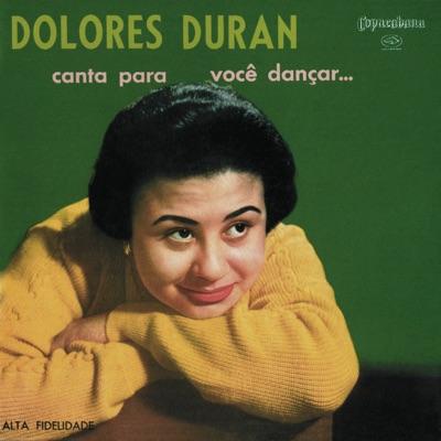 Canta Para Você Dançar... - Dolores Duran