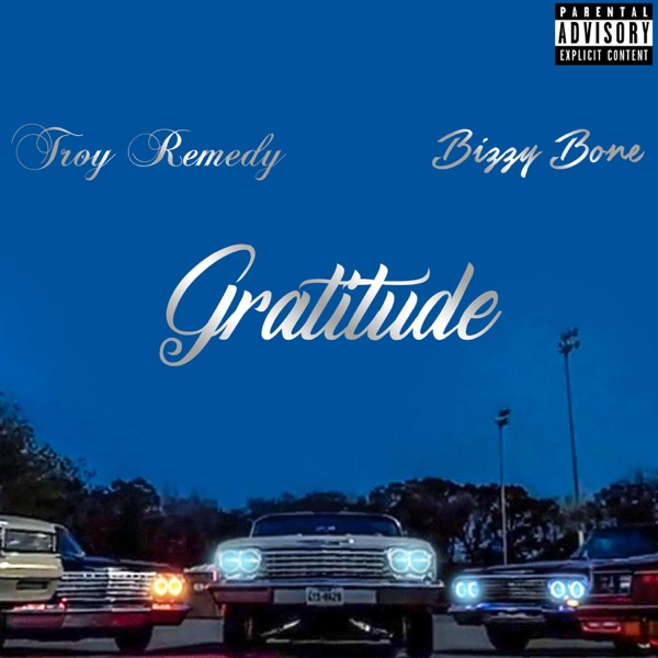 Gratitude (feat. Bizzy Bone) - Single
