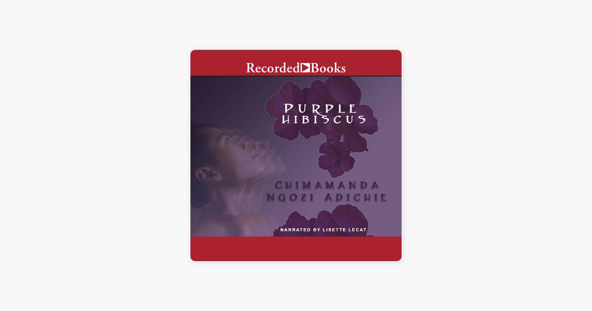 Purple Hibiscus On Apple Books