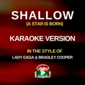 Shallow (A Star Is Born) [In the Style of Lady Gaga & Bradley Cooper] [Karaoke Version]