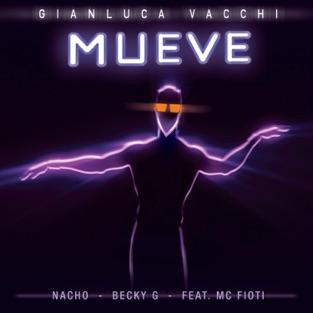 Gianluca Vacchi, Nacho & Becky G. – Mueve (feat. MC Fioti) – Single [iTunes Plus AAC M4A]