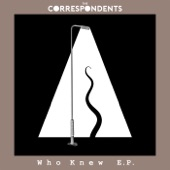 The Correspondents - Only One Not Smiling
