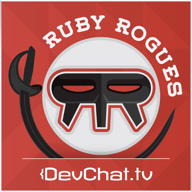"The Ruby Rogues"" von DevChat tv auf Apple Podcasts"