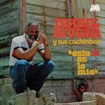 Ismael Rivera y Sus Cachimbos - Las Caras Lindas