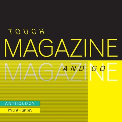 Touch and Go - Anthology 02.78 - 06.81 (Remastered) - Magazine