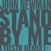 John Newman - Stand By Me (Tiësto Remix) artwork