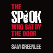 The Spook who Sat by the Door (Unabridged)