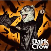 Dark Crow/MAN WITH A MISSIONジャケット画像