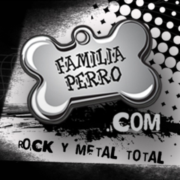 Familia Perro Podcast Metálico