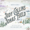 Judy Collins & Jonas Fjeld - Winter Stories (feat. Chatham County Line) artwork