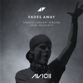 [Download] Fades Away (feat. MishCatt) [Tribute Concert Version] MP3