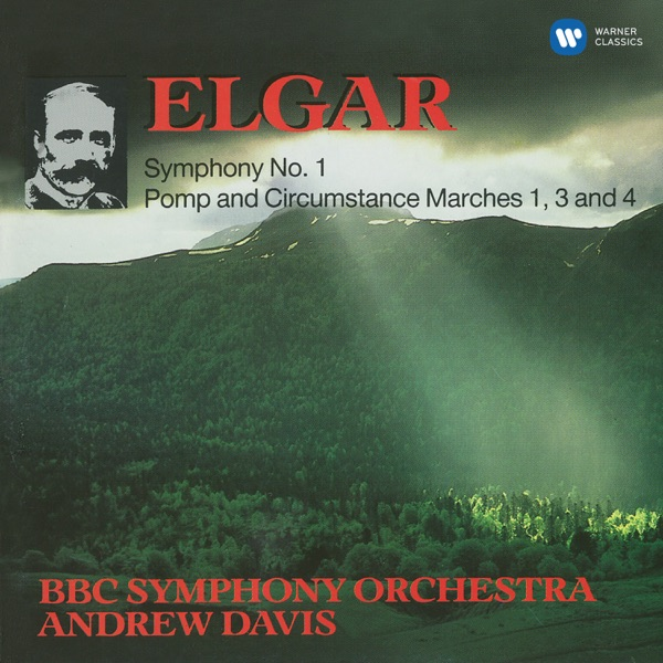 Elgar: Symphony No. 1, Pomp & Circumstance Marches Nos 1, 3 & 4